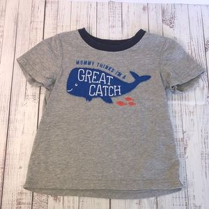 Carter's 3T Mommy Thinks I'm A Great Catch Shirt